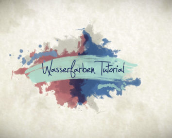 Waserfarben Tutorial